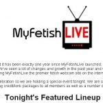MyFetishLive (Fetish Cam Site) Celebrates 1 Year Anniversary