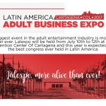 Latin America Adult Business Expo NOT Cancelled!