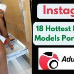 18 Hottest Instagram Models Porn for 2021!