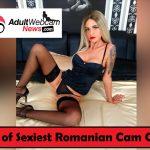 Sexiest Romanian Cam Girls